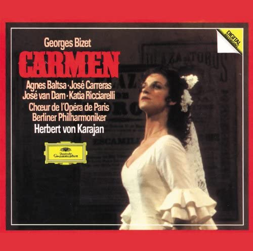 Agnes Baltsa, José Carreras, José van Dam, Katia Ricciarelli, Berliner Philharmoniker, Herbert von Karajan & Georges Bizet