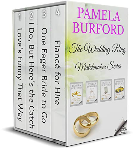 The Wedding Ring Matchmaker Series: Complete Four-Book Romantic Comedy Box Set (English Edition)