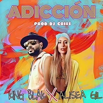 ADICCIÓN KING BLAK (feat. ALISEA GIL)