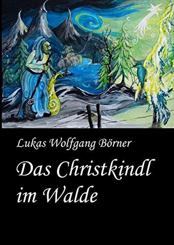 Das Christkindl im Walde