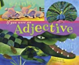 If You Were an Adjective (Word Fun) (English Edition)