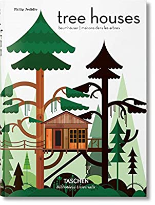 Tree Houses. Fairy-Tale Castles in the Air (Bibliotheca Universalis) (Multilingual Edition) by TASCHEN