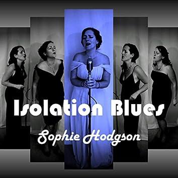 Isolation Blues