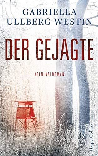 Der Gejagte (Ein Johan-Rokka-Krimi, Band 4)