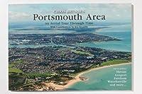Portsmouth Area: an Aerial Tour Through Time