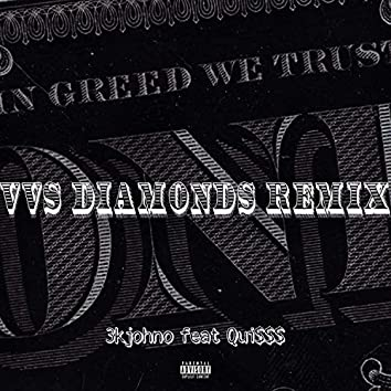 VVS Diamonds Remix (feat. Qui$$$)