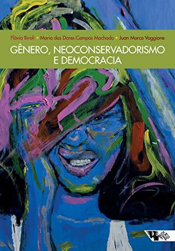 Gênero, neoconservadorismo e democracia: Disputas e retrocessos na América Latina