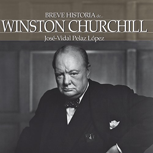Breve historia de Winston Churchill [A Brief History of Winston Churchill] audiobook cover art