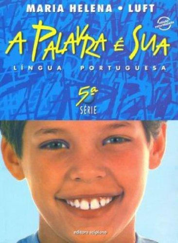 A Palavra E Sua. Lingua Portuguesa. 6º Ano - Volume 5