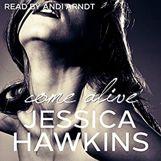 Come Alive     The Cityscape Series Book 2              By:                                                                                                                                 Jessica Hawkins                               Narrated by:                                                                                                                                 Andi Arndt                      Length: 7 hrs and 54 mins     10 ratings     Overall 4.4