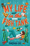 My Life in the Fish Tank (English Edition)