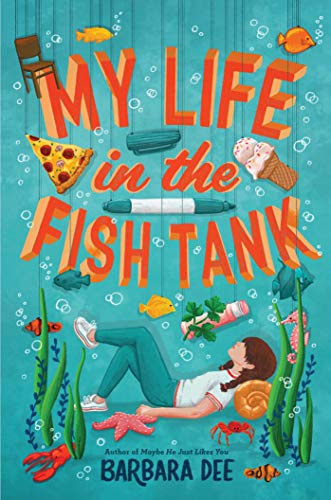 My Life in the Fish Tank - Kindle edition by Dee, Barbara ...