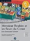 Monsieur Ibrahim et les fleurs du Coran: Das Hoerbuch zum Sprachen lernen. Niveau A2