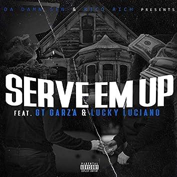 Serve 'em Up