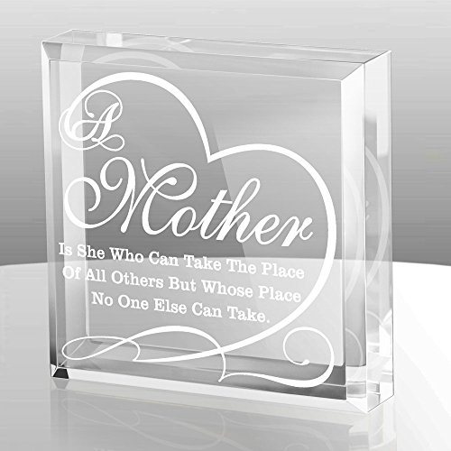 KATE POSH A Mother is she who can take The Place of All Others but Whose Place no one Else can take - Engraved Keepsake and Paperweight, Mother's Day, Mother of The Bride, Mother of The Groom Gifts