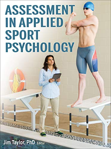 Compare Textbook Prices for Assessment in Applied Sport Psychology First Edition ISBN 9781492526346 by Taylor, Jim