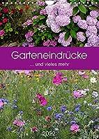 Garteneindruecke (Wandkalender 2022 DIN A4 hoch): ... und vieles mehr (Planer, 14 Seiten )