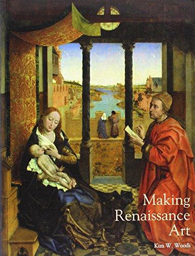 Making Renaissance Art (Renaissance Art Reconsidered)