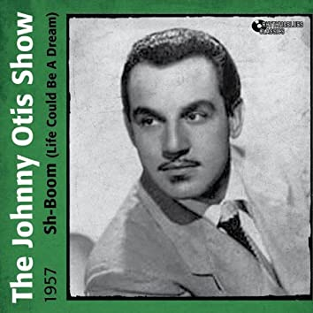 Sh-Boom (Life Could Be a Dream) [1957]