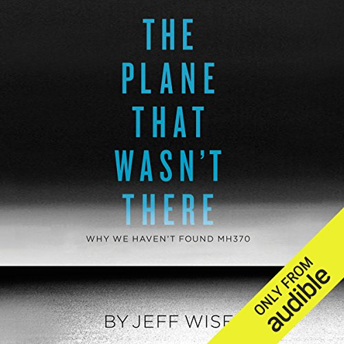 The Plane That Wasn't There audiobook cover art