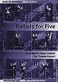 Ballads for Five for Brass Quintet / Balladen para cinco baladas de metal (partitura y voces)