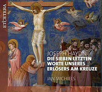Haydn: Die sieben letzten Worte unseres Erlösers am Kreuze, Hob.XX:2