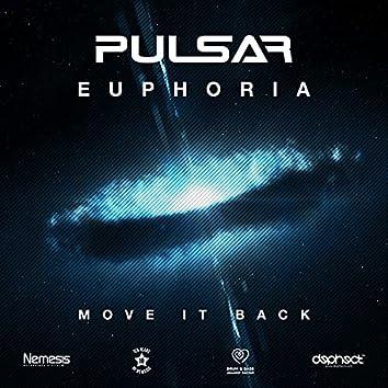 Euphoria / Move It Back
