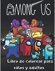 Among Us Libro de colorear para niños y adultos: +50 caracteres Ilustraciones de alta calidad entre nosotros Libro para colorear para relajarse y ... (videojuego de colorear libro de regalo)