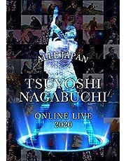TSUYOSHI NAGABUCHI ONLINE LIVE 2020 ALLE JAPAN [DVD]