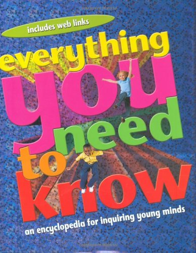 Everything You Need to Know: An Encyclopedia for Inquiring Young Mindsの詳細を見る