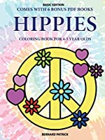 Coloring Book for 4-5 Year Olds (Hippies)