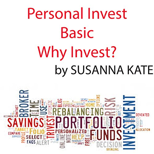 Personal Investing Basics: Why Invest? audiobook cover art