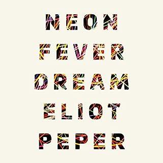 Neon Fever Dream audiobook cover art