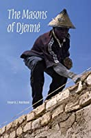 The Masons of Djenné (African Expressive Cultures)