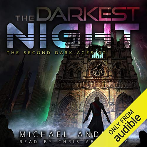 The Darkest Night: The Second Dark Ages, Book 2