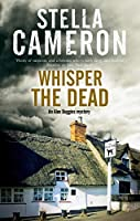 Whisper the Dead (Alex Duggins Mystery)