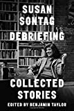 Image of Debriefing: Collected Stories
