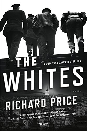 The Whites: A Novel