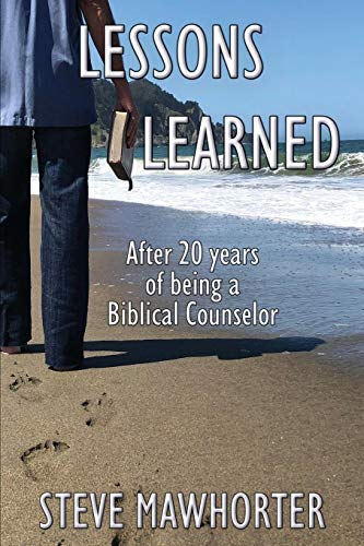 Lessons Learned: After 20 years of being a Biblical Counselor