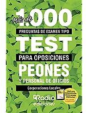 Peones y Personal de Oficios. Corporaciones Locales. Más de 1.000 preguntas de examen tipo test para oposiciones.