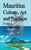 Mauritius Culture, Art and Tradition