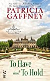 To Have and to Hold: (Intermix) (A Wyckerley Triology Book 2) (English Edition)
