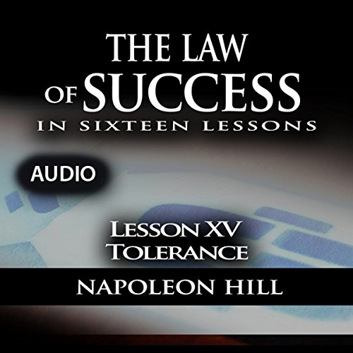 The Law of Success, Lesson XV: Tolerance audiobook cover art