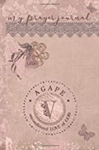 My Prayer Journal, AGAPE: unconditional LOVE of God : V: 3 Month Prayer Journal Initial V Monogram : Decorated Interior : Dusty Mauve Design