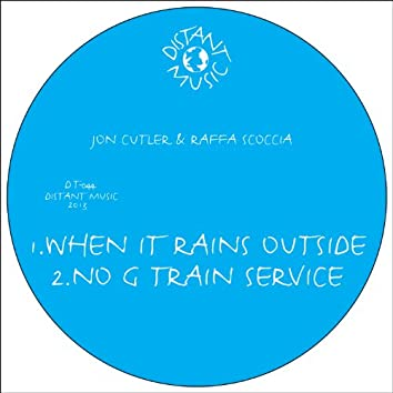 When It Rains Outside / No G Train Service