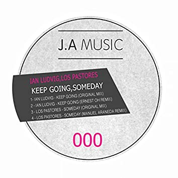 Keep Going / Someday (Vinyl)