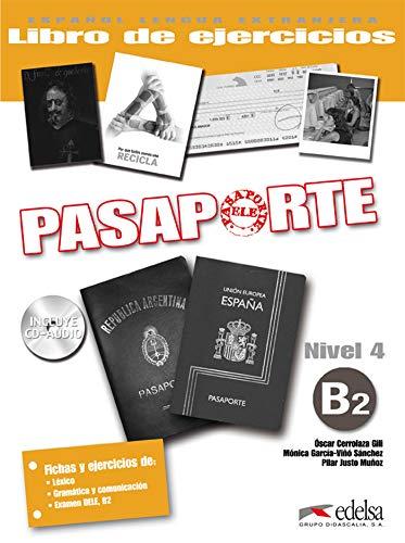 Pasaporte 4 (B2) - libro de ejercicios + CD audio: Libro de ejercicios + CD-audio B2: Vol. 4 (Métodos - Jóvenes y adultos - Pasaporte - Nivel B2)