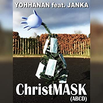 ChristMASK (ABCD) [feat. Janka]