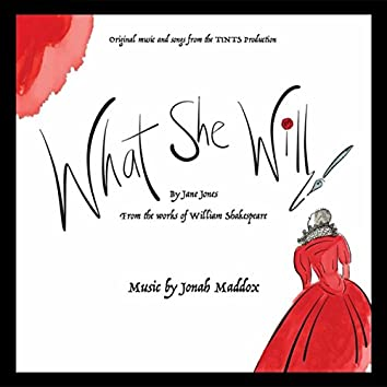 What She Will (Original Theatre Production Soundtrack)