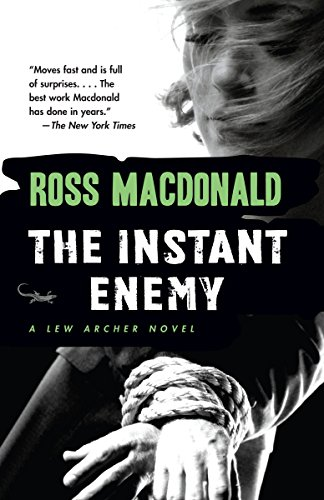The Instant Enemy (Lew Archer Series)